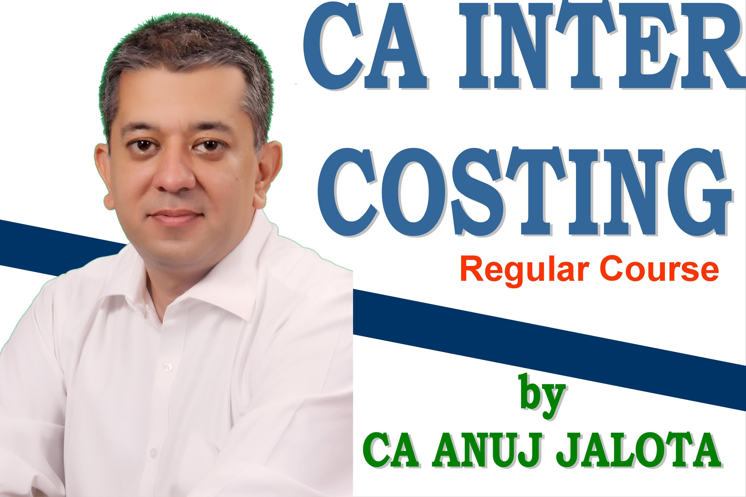 Cost & Management Accounting – Regular Course for CA INTER