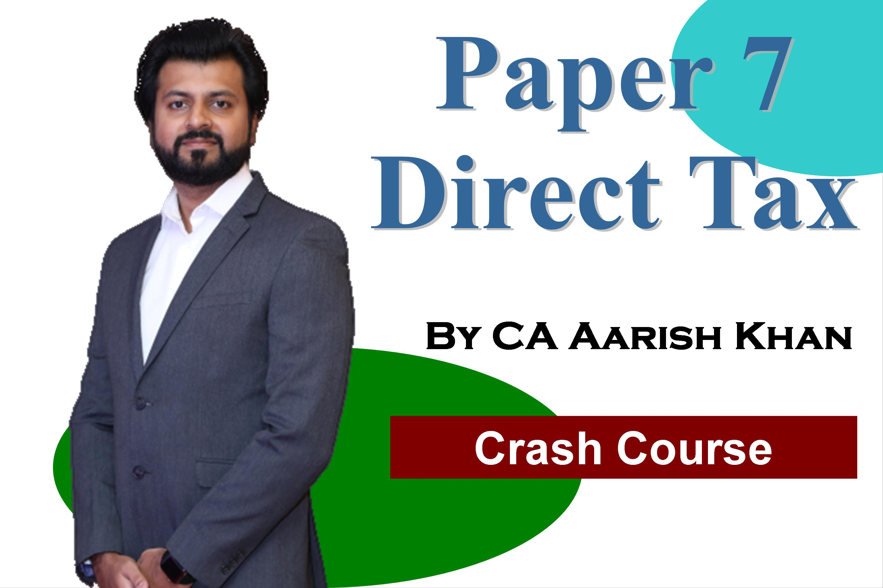 Direct Tax – Crash Course for May 2021