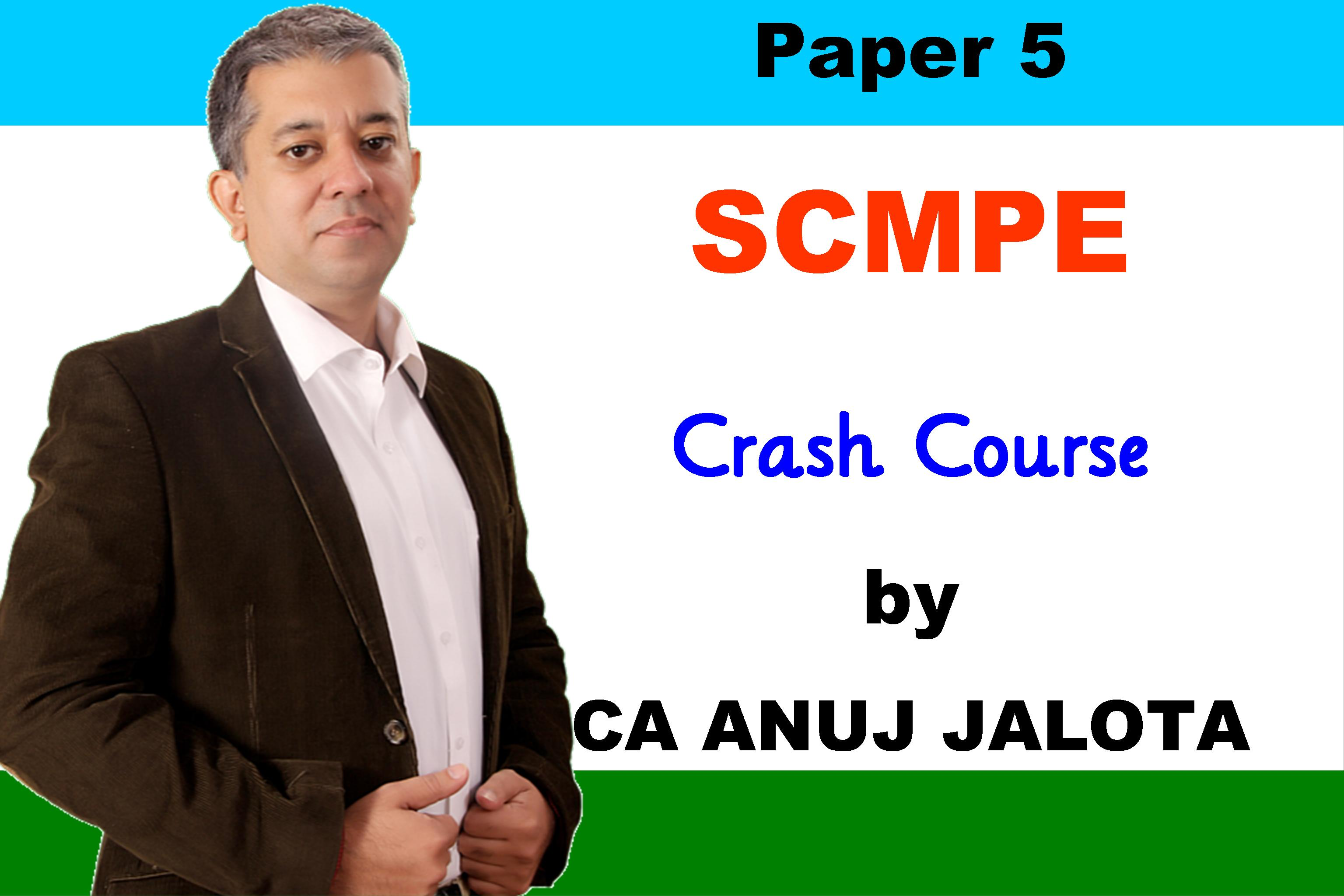 SCMPE – Crash Course (4th Edition) for CA FINAL (New Course)