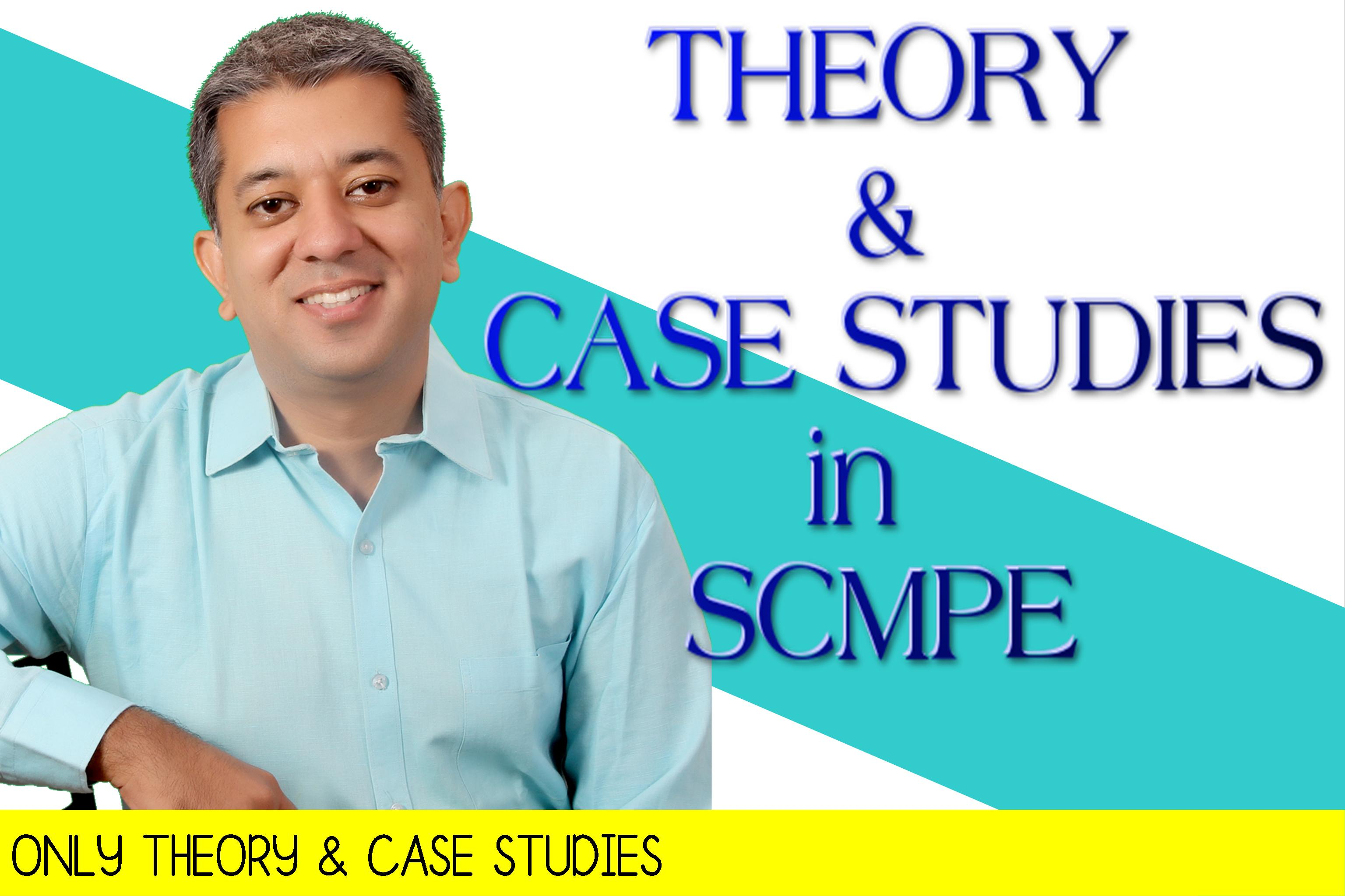 SCMPE – Case Study & Theory Lectures for CA FINAL