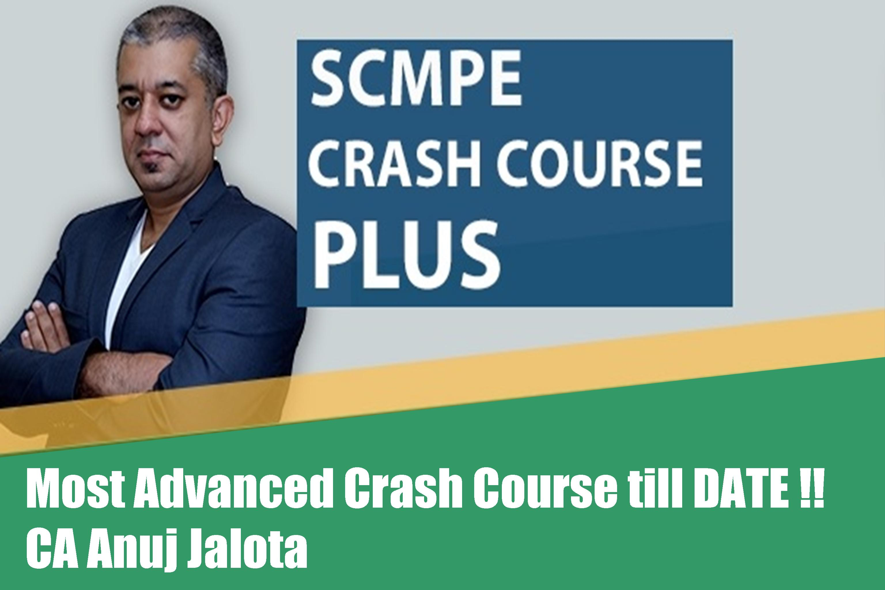 SCMPE – Crash Course PLUS for CA FINAL (New Course) – 5th Edition – With RTP & Past papers