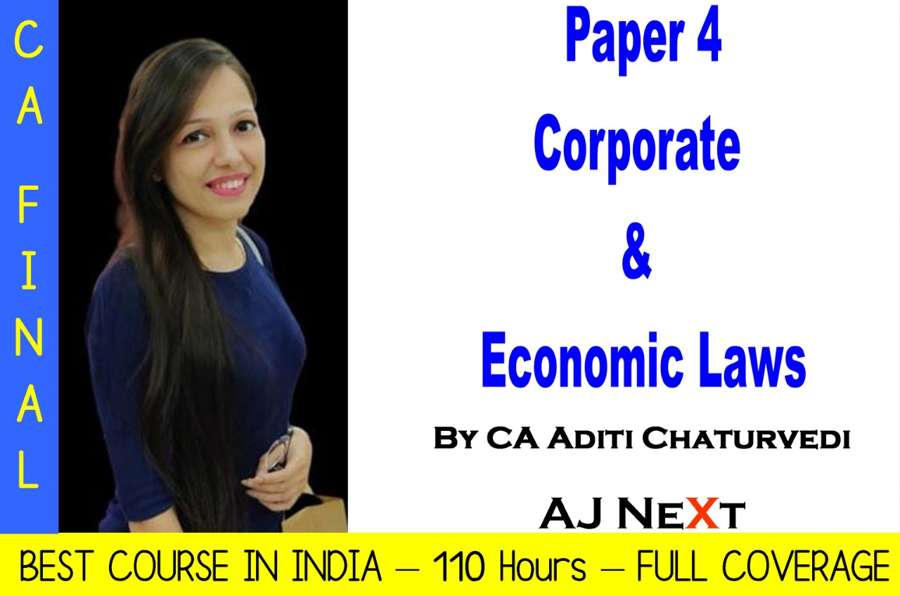Corporate and Economic Laws – Full Course by CA Adithi Chaturvedi